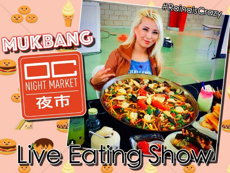 OC Night Market 2018 LIVE MUKBANG EATING SHOW - JUNE 19, 2018 | RAINA HUANG