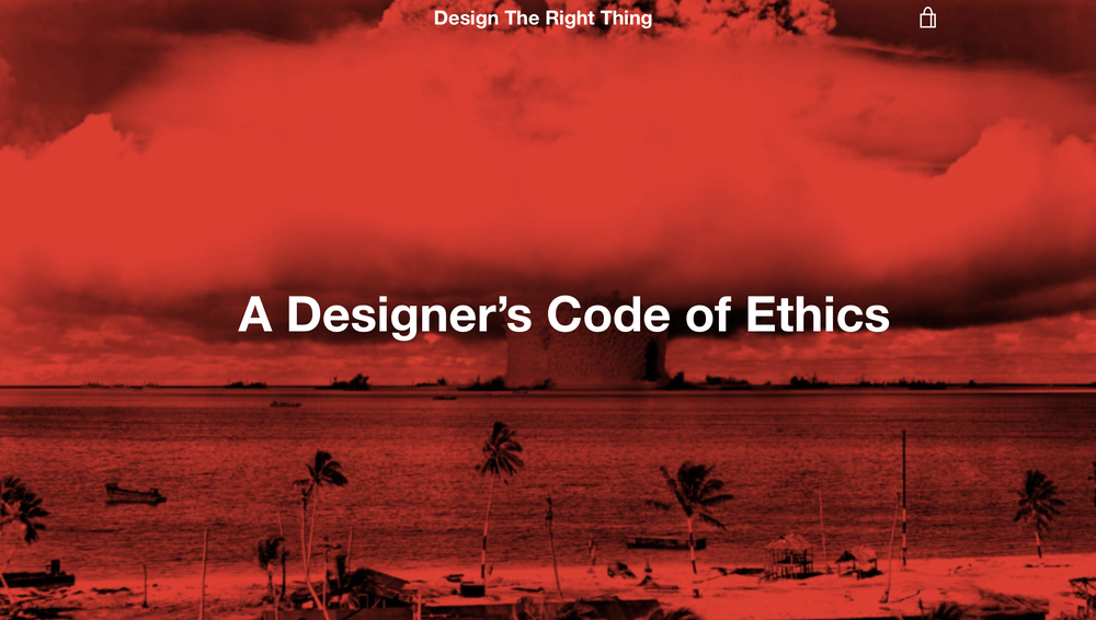 Design The Right Thing - A Designer's Code of Ethics