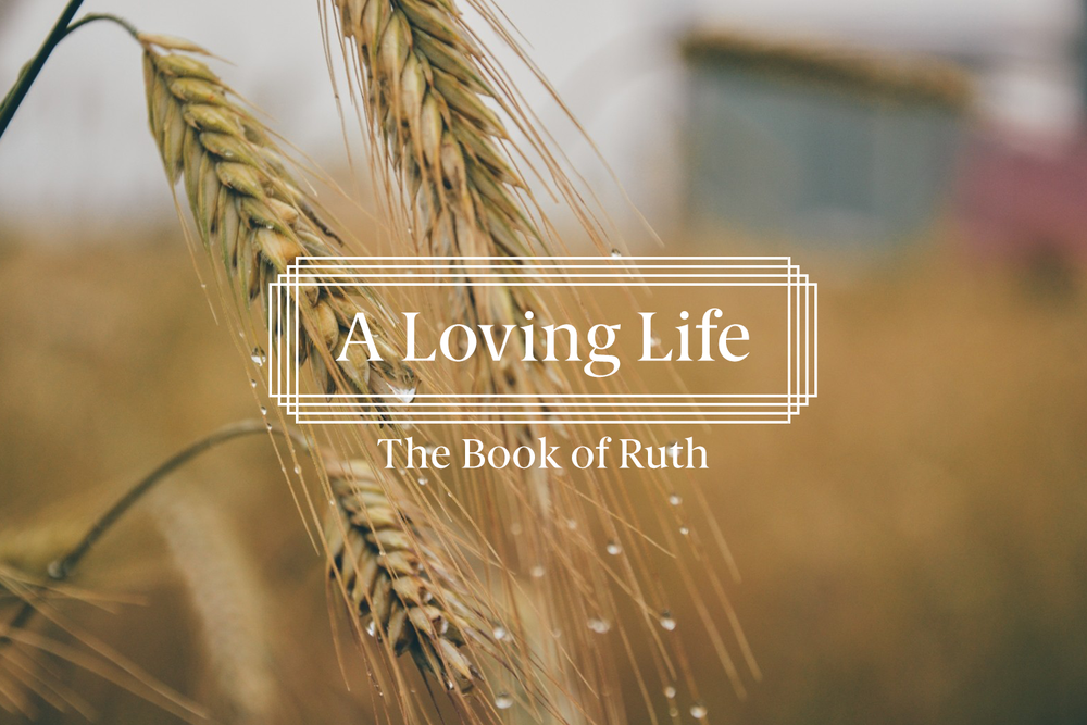 Learning to Think in Love - Ruth 3 -