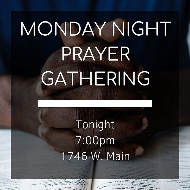 Join us tonight as we jump into 2019 with prayer! And note: we are at a different location than we have been in the past.