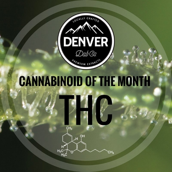 THC - Cannabinoid of the Month - Denver Dab Co.