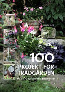 100 Projekt för trädgården