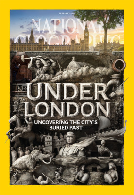 Under London was the cover story for the February 2016 issue of National Geographic magazine