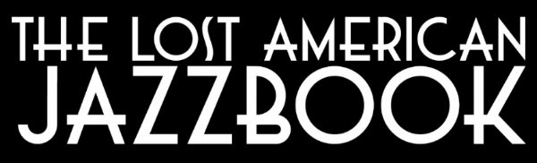 the lost american jazzbook