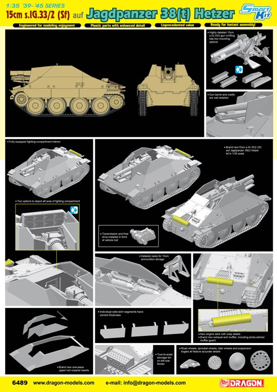 This new 1/35 scale kit is phenomenally detailed. It is far more than just a hybrid of Dragon's Hetzer chassis and s.IG.33/2 howitzer, for    this kit required numerous new parts to pull off a realistic depiction of this vehicle. The kit has a brand new upper hull, superstructure, fighting compartment, idler wheel, storage bin and associated interior detail such as ammunition racks. Furthermore, two options are available to fit out the aft of the fighting compartment. At the rear is a new exhaust and muffler, which comes with a photo-etched guard. This self-propelled howitzer has hitherto never been available in plastic, so Dragon's creation makes yet another Hetzer variant readily obtainable by all.    As well as the regular Hetzer tank destroyer already offered by Dragon, modelers can now add this support vehicle with heavy 15cm gun to their collections.