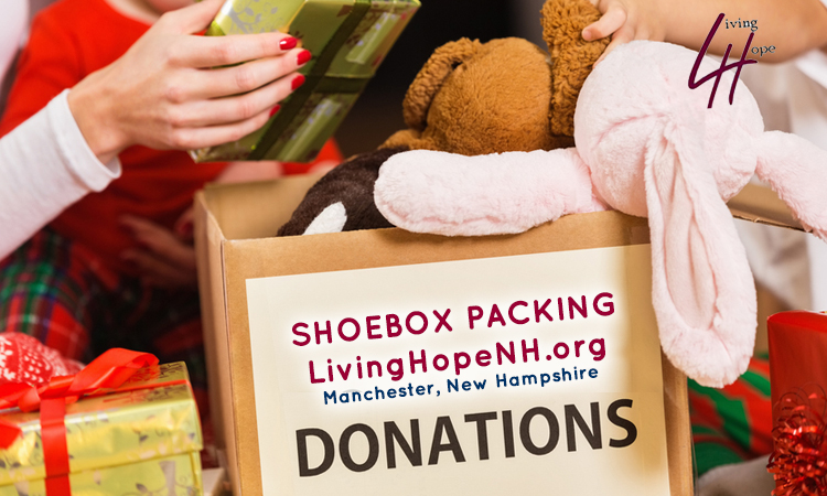Shoebox Packing Living Hope Church NH