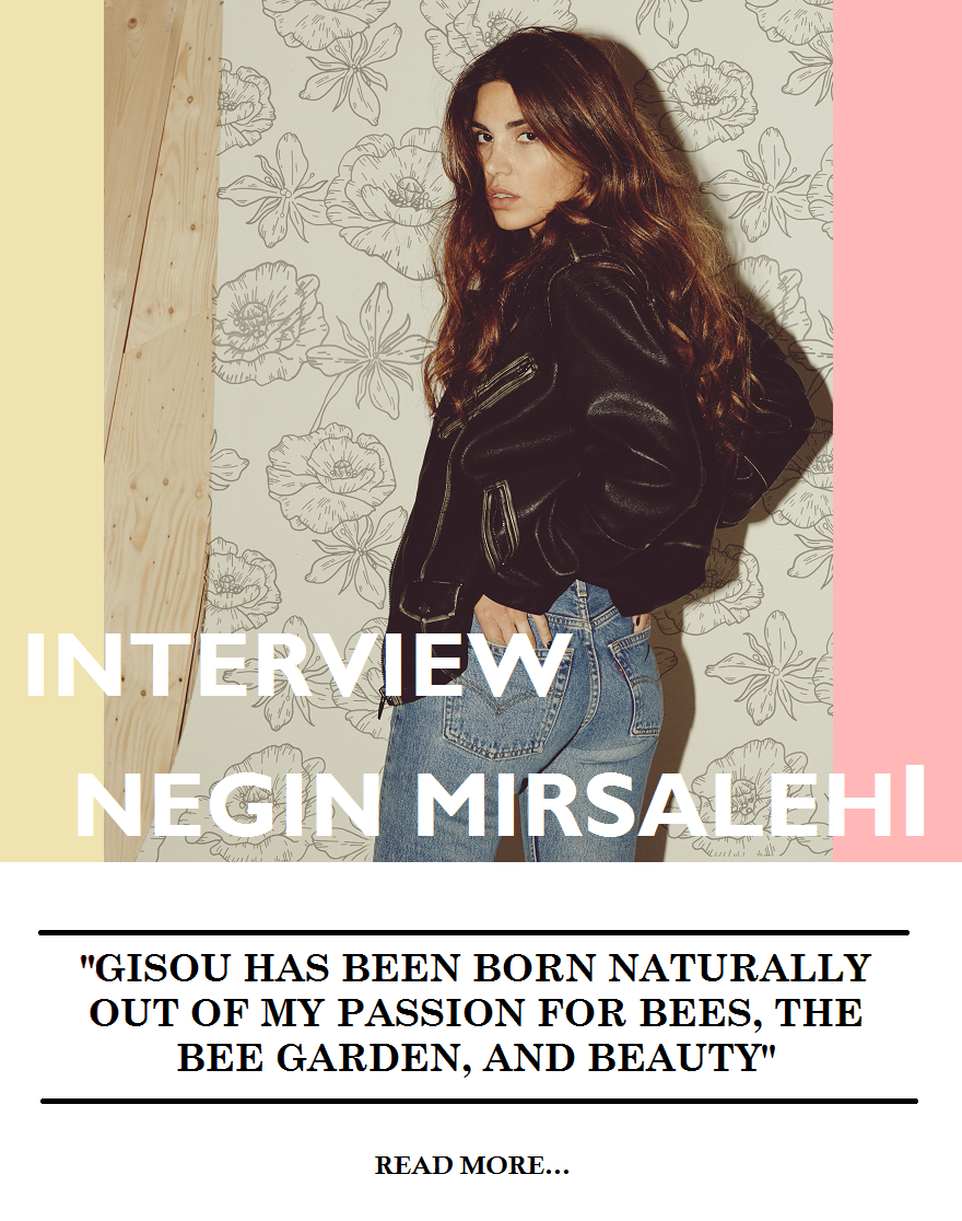 Negin Mirsalehi Gisou Mirror Mirror Interview