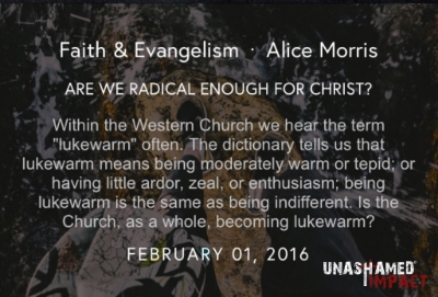 "Click to read ""Are We Radical Enough For Christ?"" By Alice Morris"
