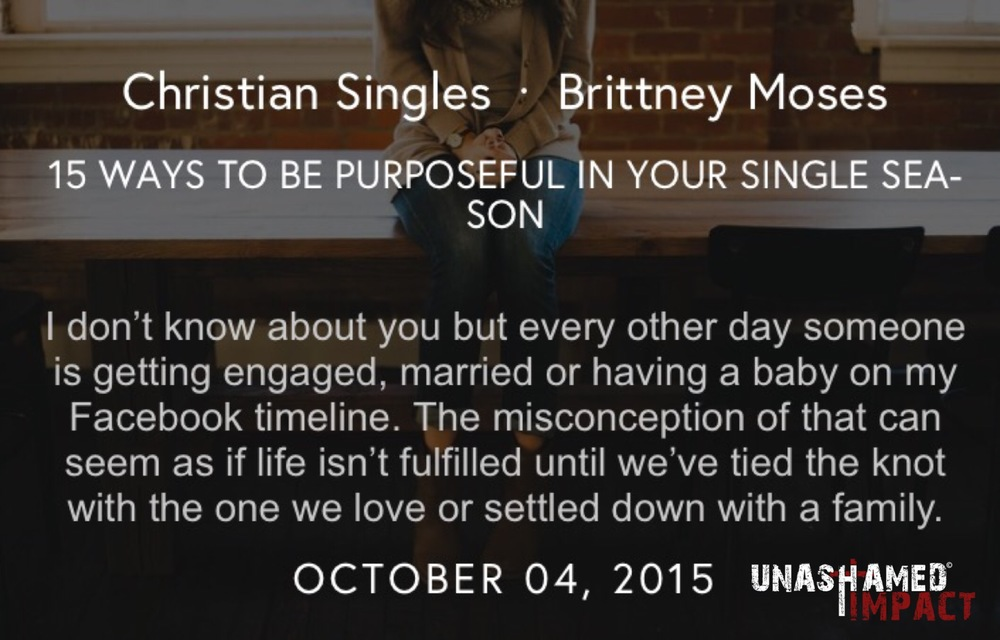 "Click to read ""15 Ways To Be Purposeful In Your Single Season"" By Brittney Moses"