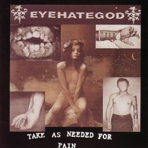 Eyehategod - Take as Needed for Pain.jpg