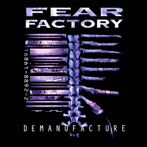 Fear Factory - Demanufacture Decibel Hall of Fame No. 124