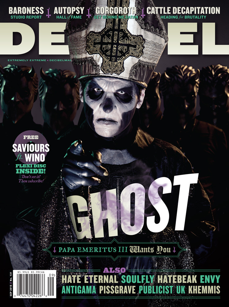 Decibel #131 - Ghost - Papa Emeritus III Wants YOU!