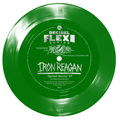 Iron Reagan Spoiled Identity EP flexi dB041