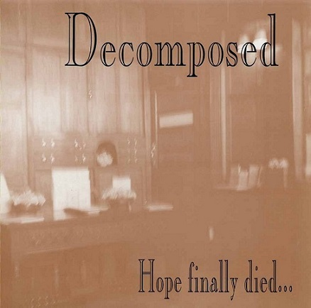 Best New Noise - Decomposed - Hope Finally Died