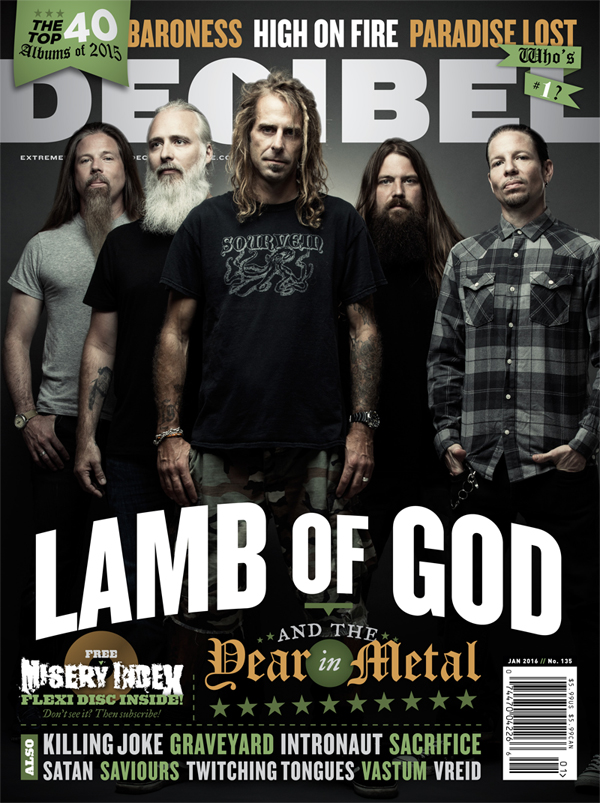 Decibel #135 - January 2016 - 2015 in Metal; Lamb of God