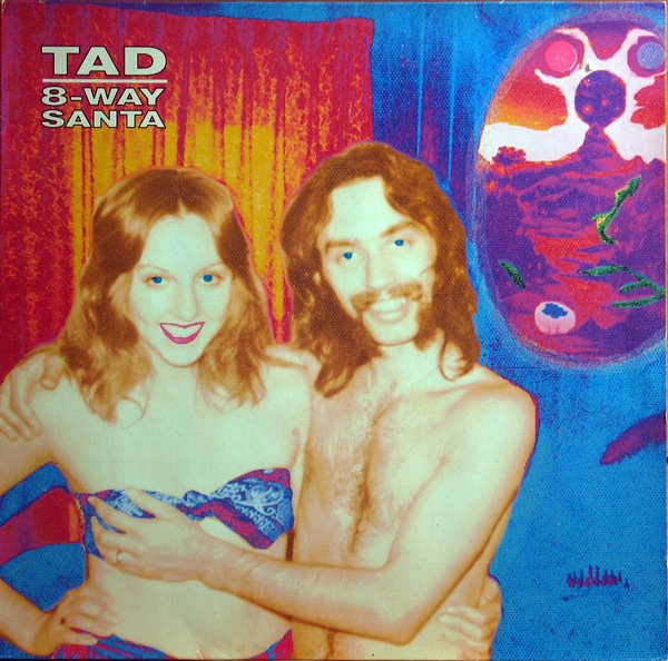"30) TAD ""8-Way Santa"" Sub Pop"