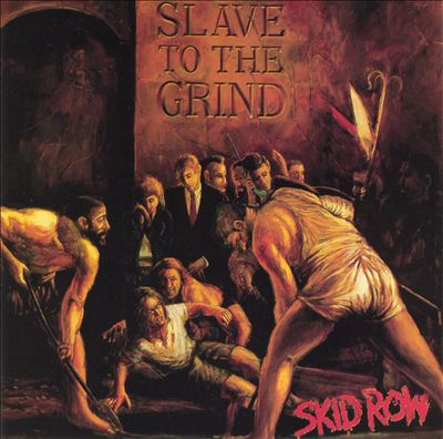 "29) Skid Row ""Slave to the Grind"" Atlantic"