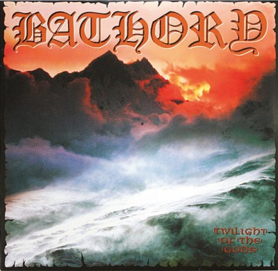 """9) Bathory """"Twilight of the Gods"""" Black Mark"""
