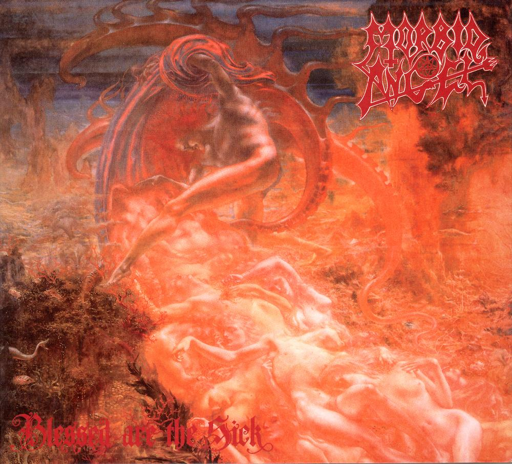 "5) Morbid Angel ""Blessed Are the Sick"" Earache/Relativity"