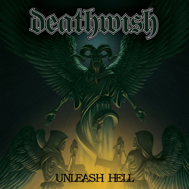 Deathwish - Unleash Hell