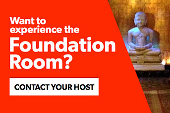Contact your host to experience the Foundation Room