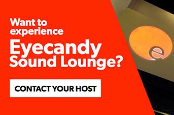 Contact your host to experience Eyecandy Sound Lounge