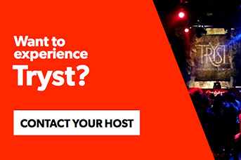 Contact your host to experience Tryst