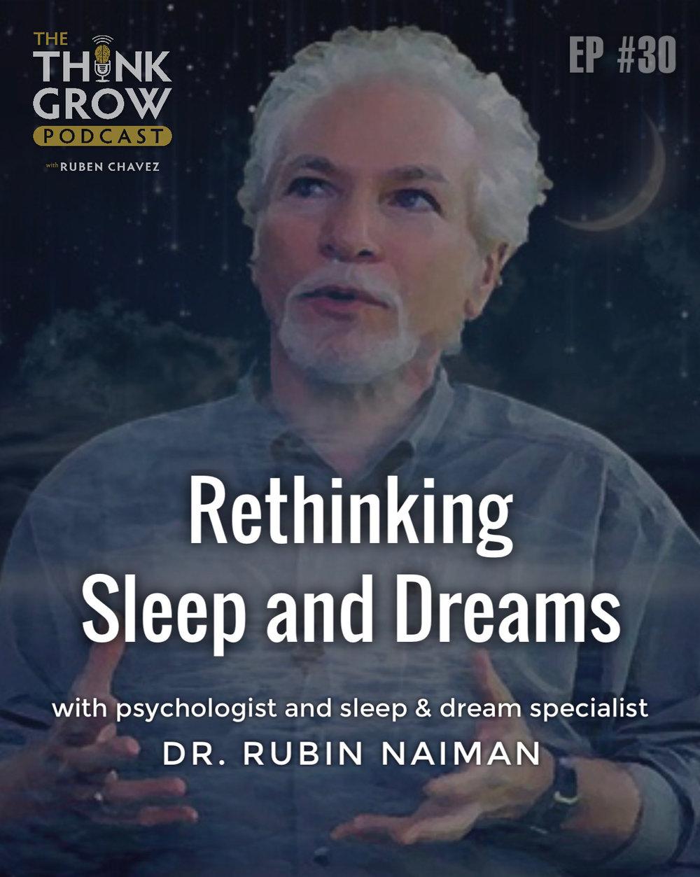 Rethinking Sleep and Dreams with Dr. Rubin Naiman