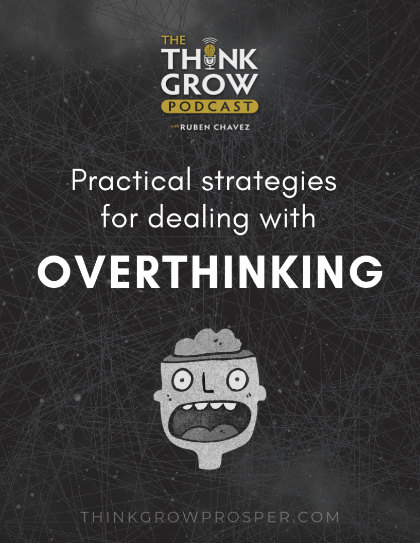 Practical Strategies for Dealing With Overthinking