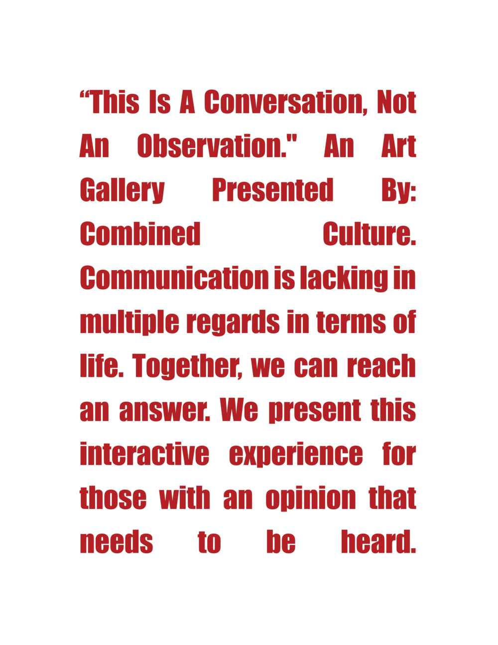 Description placed outside the gallery read by viewers before they entered the space.