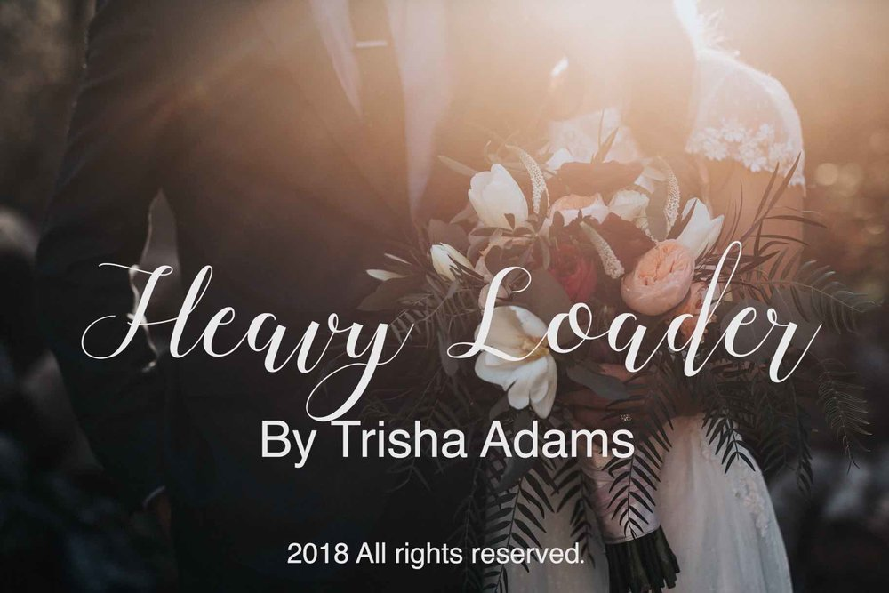 "The latest single! - ""In her single, ""Heavy Loader"" Trisha Adams reaches back to her roots of soul, blues, and acoustic country, a tune that is sure to keep you moving and on the dance floor."" - Spot Studios"