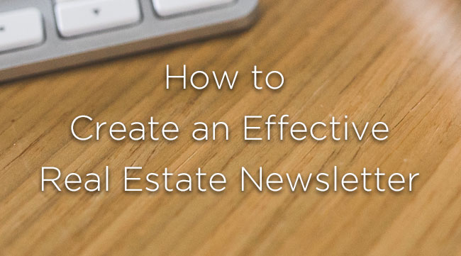 how to create an effective real estate newsletter resaas blog