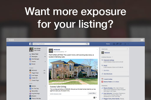 Want more exposure for your listing? Let RESAAS help you advertise it on Facebook!     Most online advertising reaches only 38% of its intended audience. Facebook's average, however, is 89.9%. Fill out this form and give it a try!   resa.as/w8ho6ma