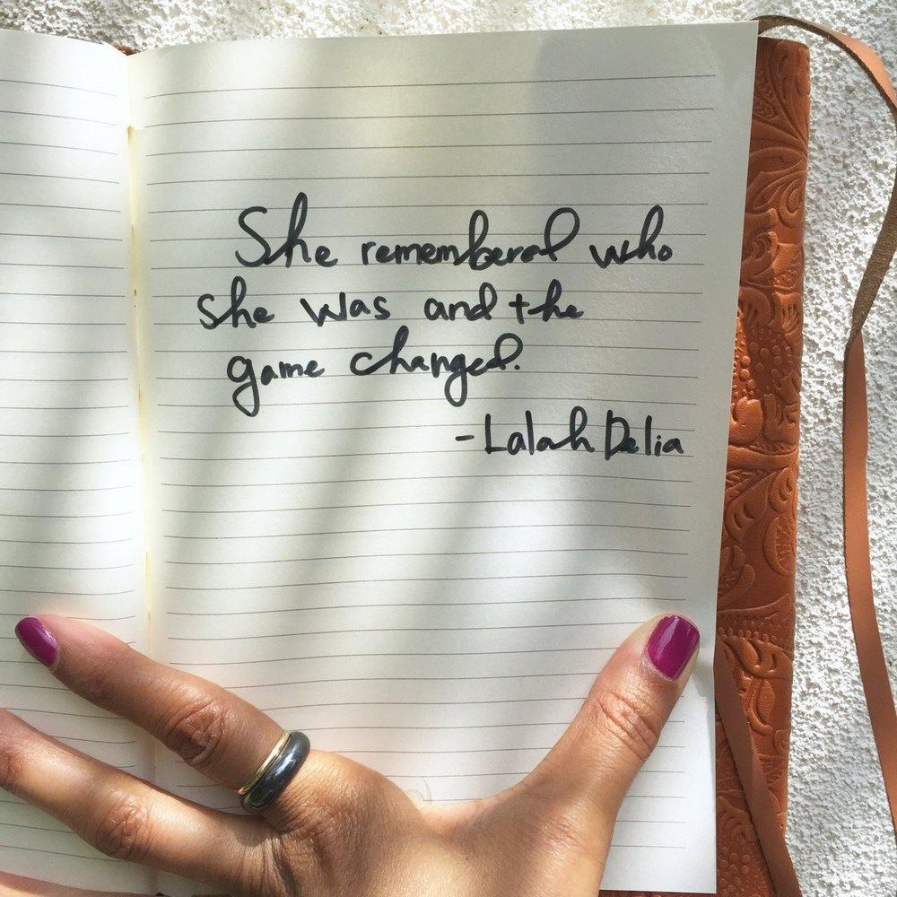 """""""She remembered who she was and the game changed.""""  – Lalah Delia  #GameChanger #RememberWhoYouAre✨"""