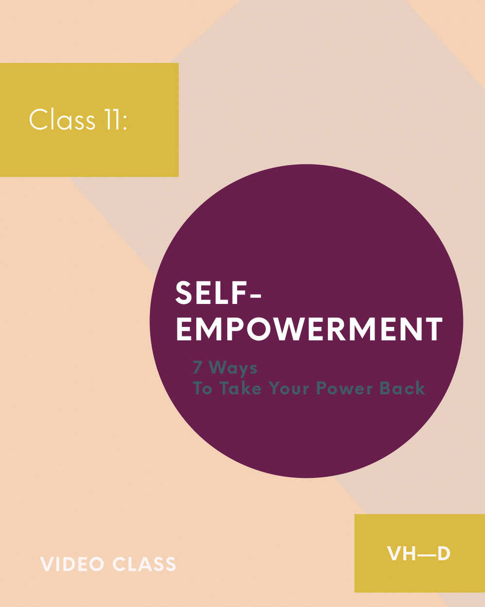 Self-Empowerment - 7 Essentials Ways to Take Your Power BackAre you living an empowered life?Dis-empowerment can cause negative thoughts, fears, blockages, doubts, pain, insecurities, circumstances, lower vibrations, and unhealthy subconscious-beliefs, to consume our lives, to keep us from living a fulfilling life, to keep us from reaching out higher potential, and from thriving in life; if we allow them to.In class 11, we'll cover 7 essentials ways to put Self-Empowerment into practice and full-effect. Let's thrive in, and through, life!$15