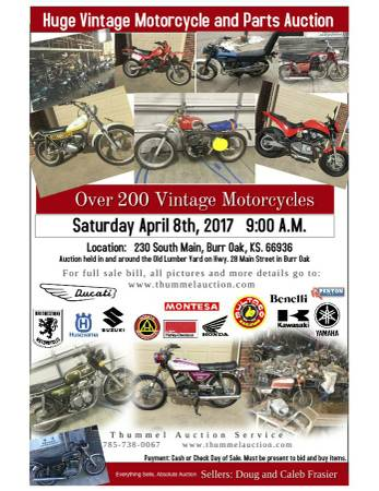 I've dealt with this guy and his son a couple times before when passing through.  He used to be a Ducati dealer and has a penchant for vintage singles. However, he prices them with this penchant in mind.  I'm actually a little upset that this treasure chest is being opened publicly, but mark your calendar if you're in the area.