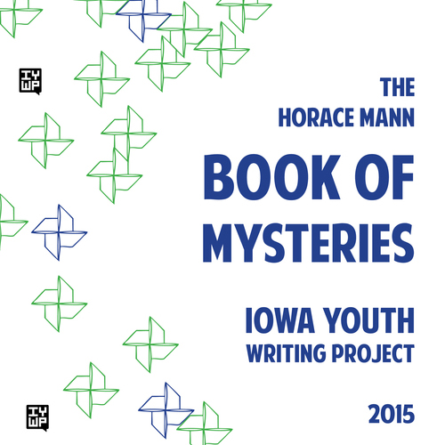 IYWP Chapbook Series: Horace Mann Elementary (2015)