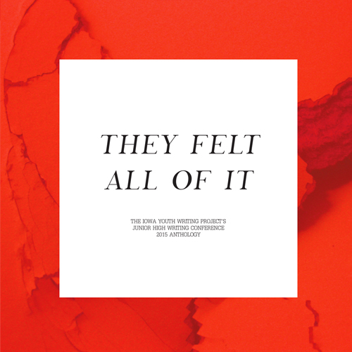 """""""They Felt All Of It"""" (2015)"""