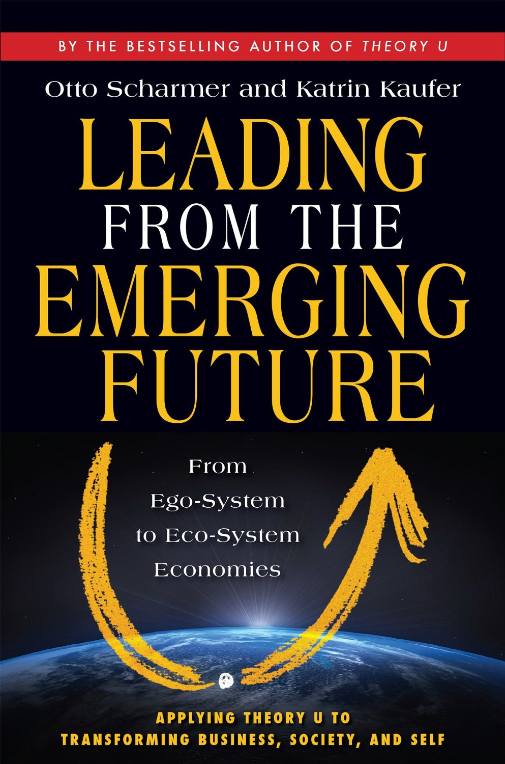 Leading From The Emergent Future