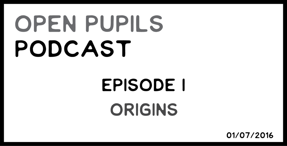 OPEN PUPILS PODCAST 1.png
