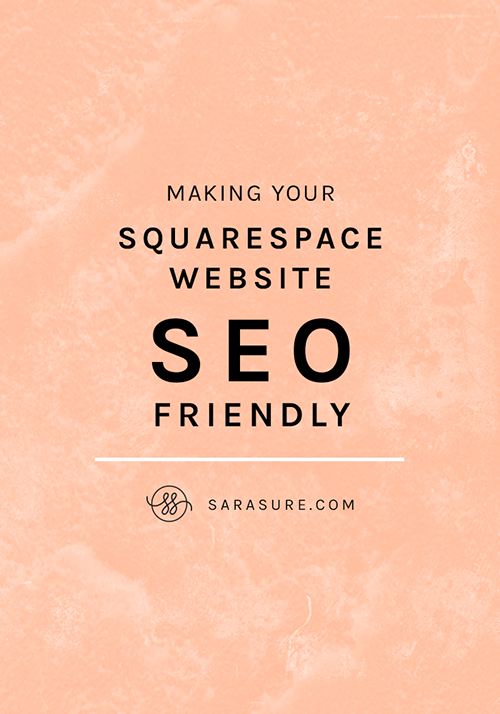 Making Your Squarespace Website SEO Friendly