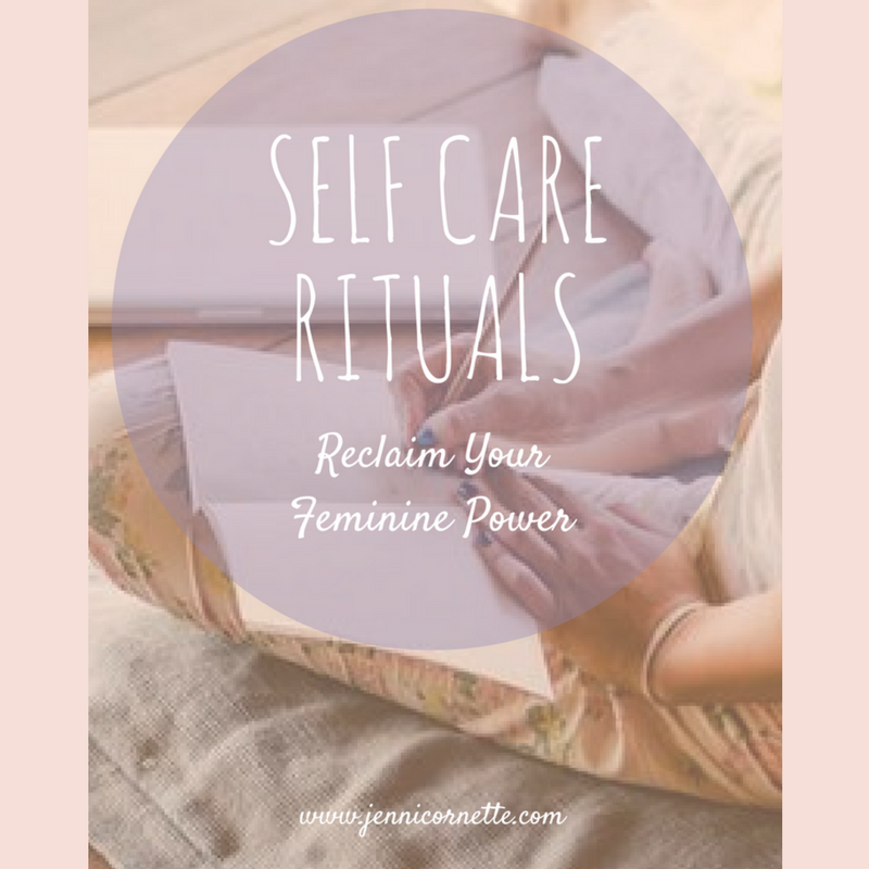 self-care-rituals-jenni-cornette-reclaim-power