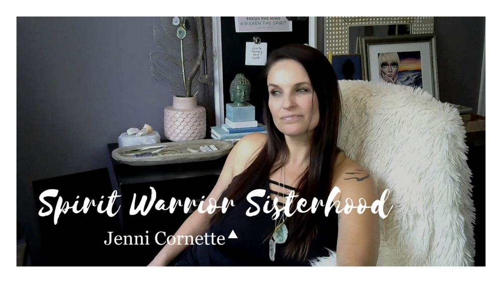 Spirit Warrior Sisterhood-JEnni-Cornette. You Tube Image.png
