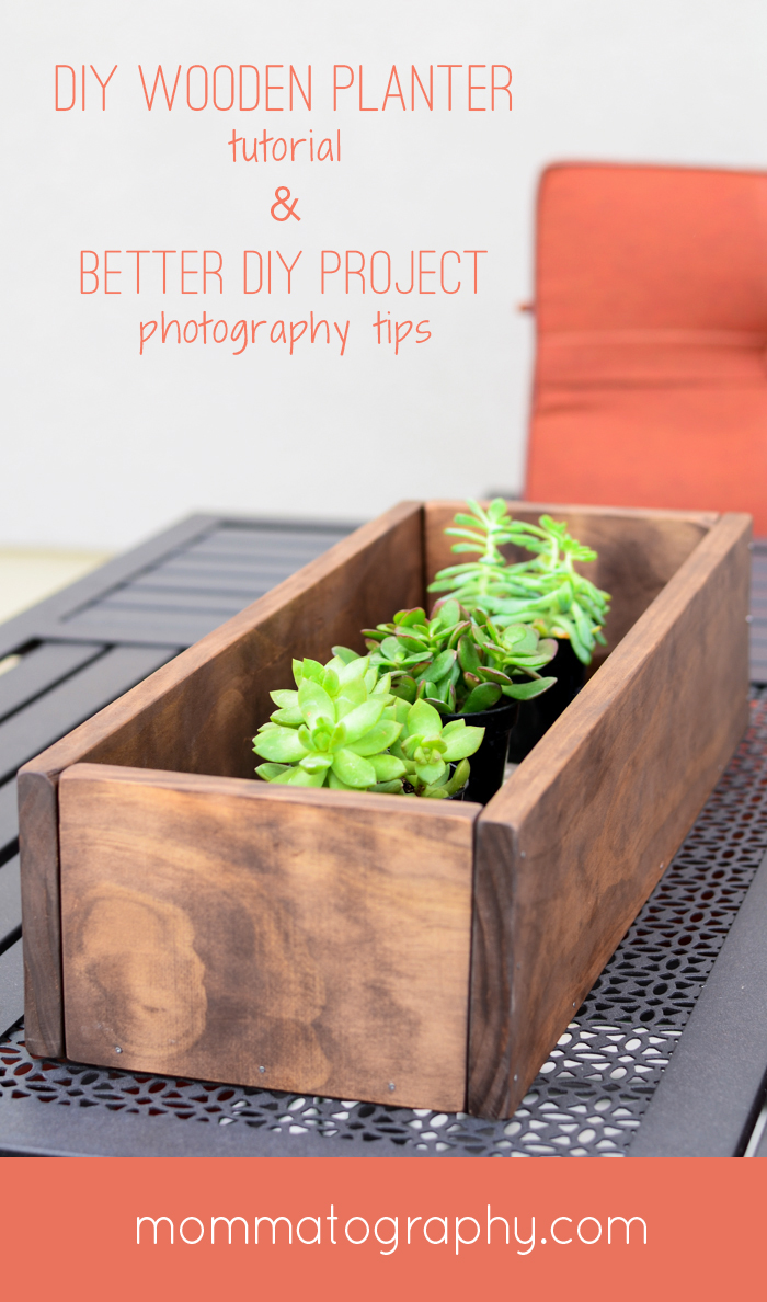 DIY Rustic Wooden Planter Box - Tips for Better DIY Project Photos & Blog Photos! - www.mommatography.com