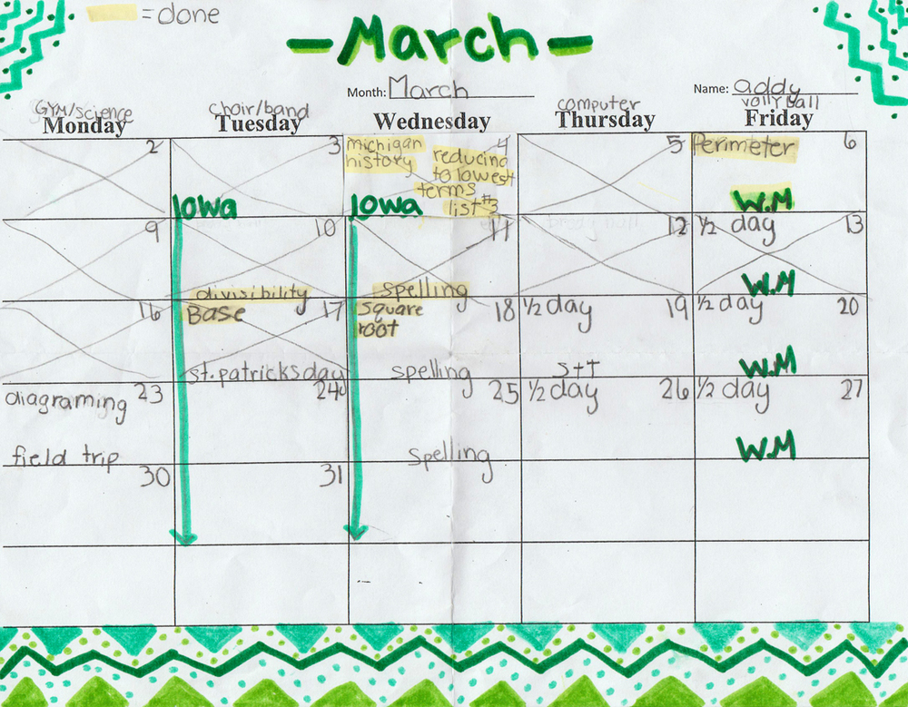 Students keep track of due dates on their own calendars. Word Math (WM - math problems in story form) is due every Friday.  Other work, such as square root or Michigan history, coincide with current lessons.
