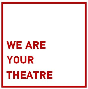 WE ARE YOUR THEATRE.JPG