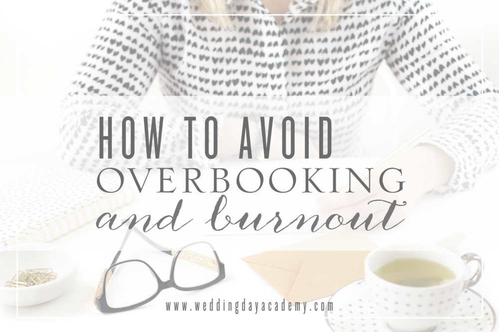 How to Avoid Overbooking + Burnout.png