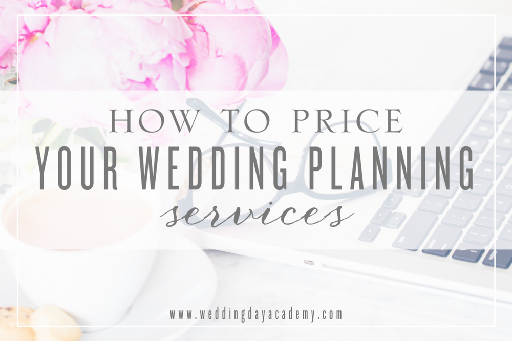 How to Price Your Wedding Planning Services.png