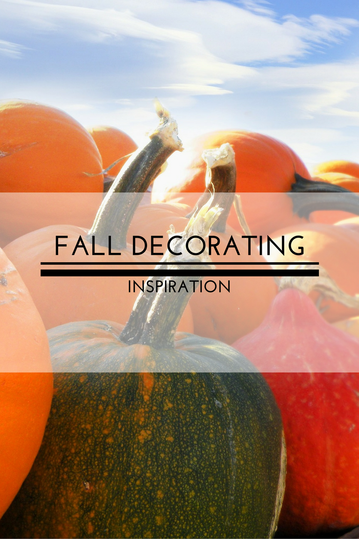 Fall Is Just A Short While Away And I Have Been Thinking About Fall Decor.  Today I Have Some Fabulous Fall Decorating Inspiration To Get You In The  Fall ...