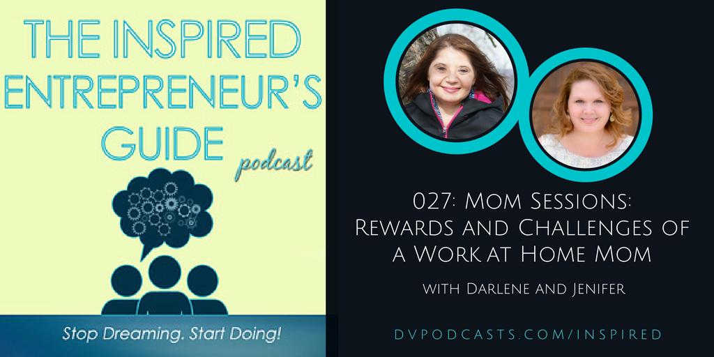 027: Mom Sessions: Rewards and Challenges of a Work at Home